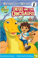 Go Diego Go: Diego and the Dinosaurs.
