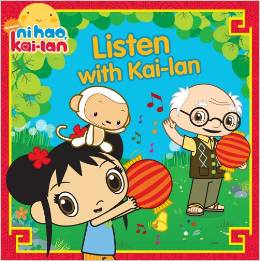 Listen with Kai lan (Ni Hao, Kai lan)