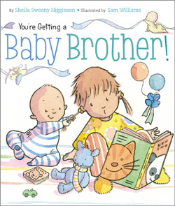 You're Getting a Baby Brother by Sheila Sweeny