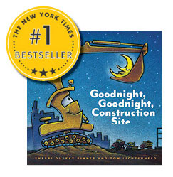Goodnight Goodnight constraction site by Sherri Duskey Rinker