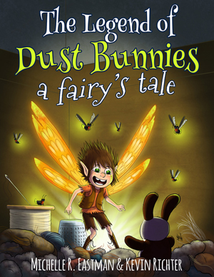 The Legend of Dust Bunnies Michelle Eastman
